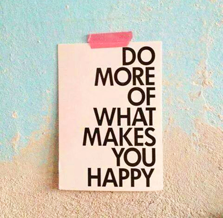 e-motivation.net_quotes_do-more-of-what-makes-you-happy